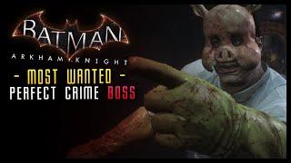 Batman Arkham Knight: Most Wanted Professor PYG (Boss Battle)