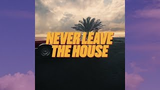 NEVER LEAVE THE HOUSE I SS19E02