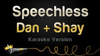Dan + Shay - Speechless (Karaoke Version) mp3