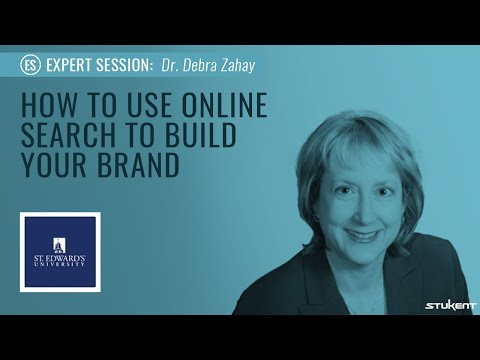 Stukent Expert Session - How To Use Online Search To Build Your Brand w/ Dr. Debra Zahay
