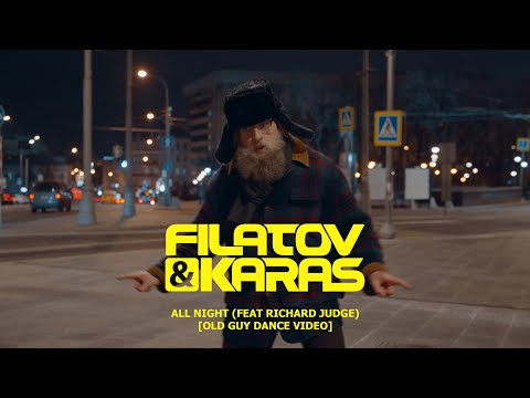Смотреть клип Filatov & Karas Ft. Richard Judge - All Night