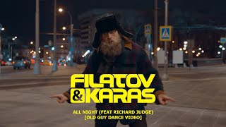 Смотреть клип Filatov & Karas Ft. Richard Judge - All Night