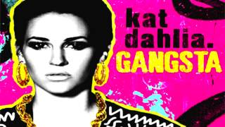 Kat Dahlia Gangsta (Instrumental With Hook)