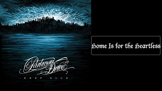Parkway Drive - Home is for the Heartless [Lyrics HQ]