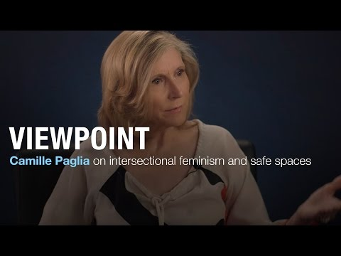 Christina Hoff Sommers and Camille Paglia on intersectional feminism and safe spaces | VIEWPOINT