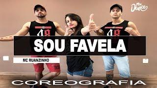 Sou Favela - Mc Ruanzinho (Coreografia) Mix Dance
