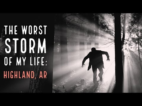 ''The Worst Storm of my Life: Highland, Arkansas'' by Zyto Rex | CREEPY 'SOMEONE AT THE DOOR' STORY