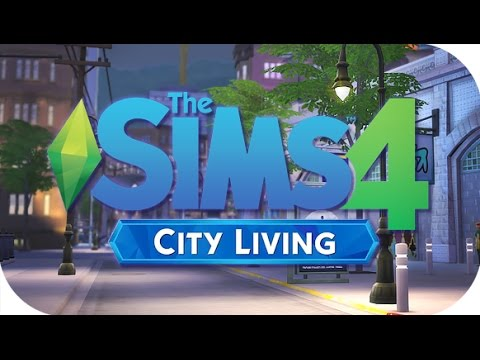 THE SIMS 4 || CITY LIVING | EARLY ACCESS FIRST LOOK + GAMEPLAY!