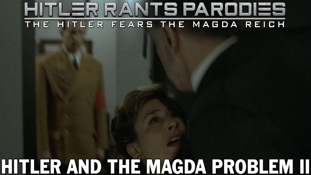 Hitler and the Magda problem II
