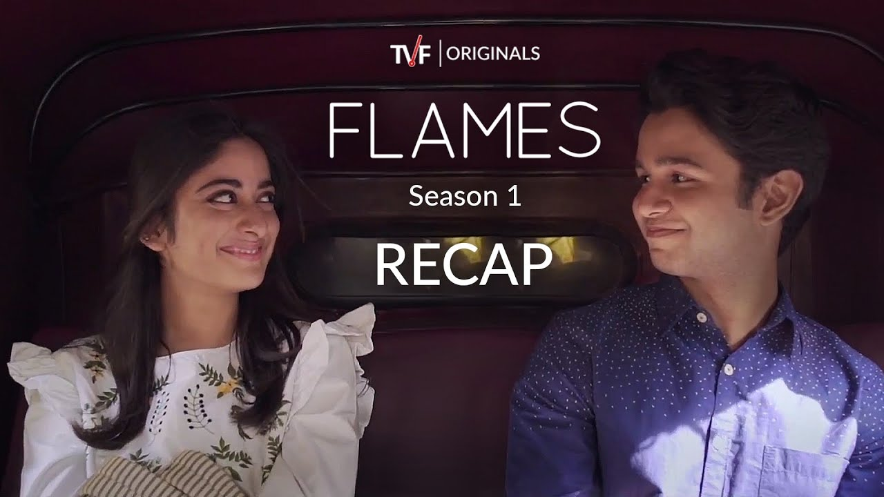 Download FLAMES | Season 1 Recap | Season 2 All episodes streaming on TVFPlay and MX Player