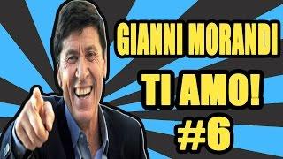 GIANNI MORANDI TI AMO ! #6 | Awed™