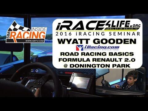 iRacing Road Racing Basics with Wyatt Gooden @ iRace4Life 2016