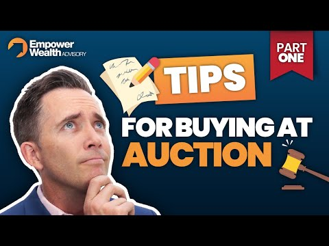 Tips for Buying at auction - Part 1 - Property Tips with Bryce Holdaway Empower Wealth