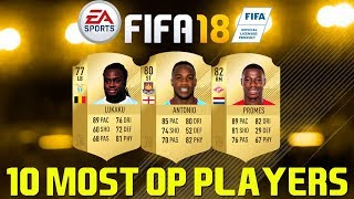 10 Most Overpowered Players in FIFA 18