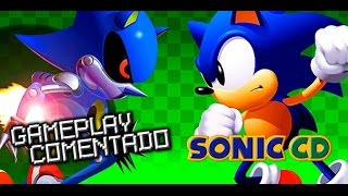 Gameplay Comentado - Sonic CD