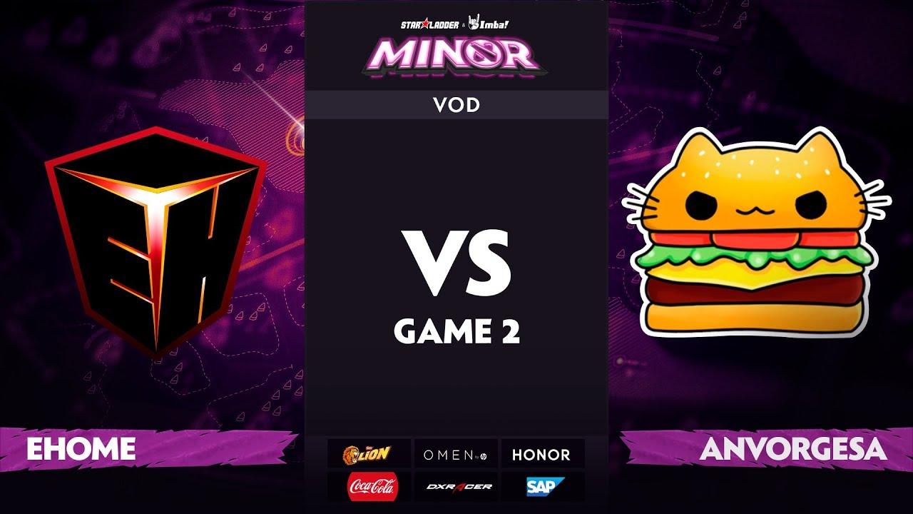 [RU] EHOME vs Anvorgesa, Game 2, StarLadder ImbaTV Dota 2 Minor S2 Group Stage