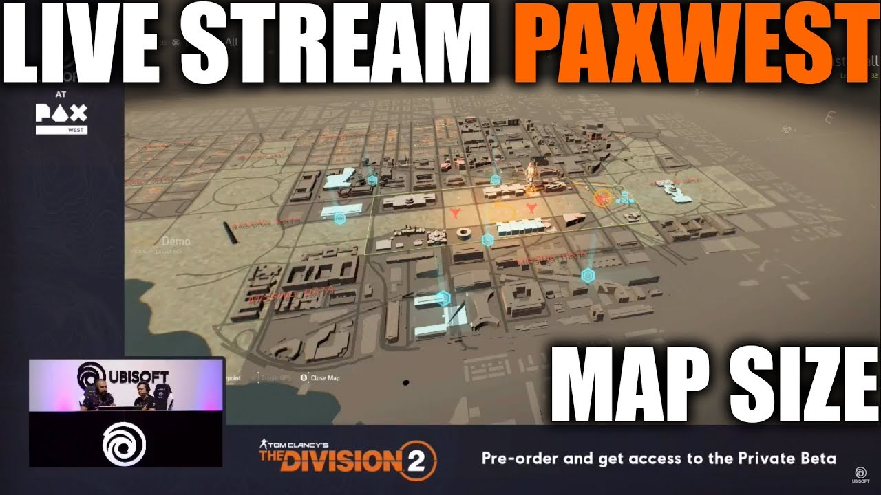 Tom Clancy\\\\\\\\'s The Division Map Size DIVISION 2 LIVE STREAM WALKTHROUGH AT PAXWEST | BRAND SETS, MAP