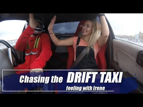 Chasing The Drift Taxi Feeling With Irene