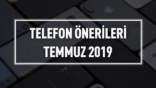 Telefon Satin Alma ve Piyasa Rehberi - Temmuz 2019
