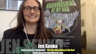 Was Jen Senko's dad a victim of right-wing Brainwashing? INTERVIEW
