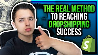 The REAL Method To Reaching Dropshipping Success