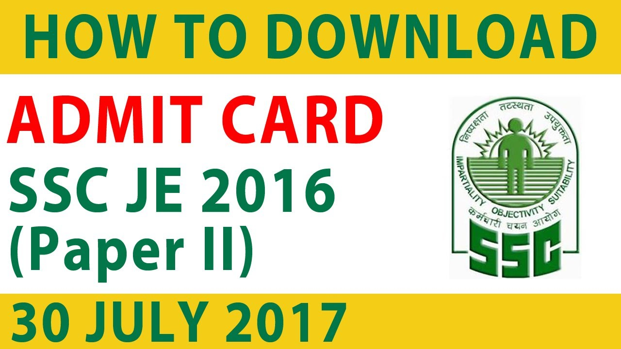 How to Download SSC JE 2016 (Paper II) ADMIT CARD - YouTube