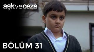 Aşk Ve Ceza 31.Bölüm