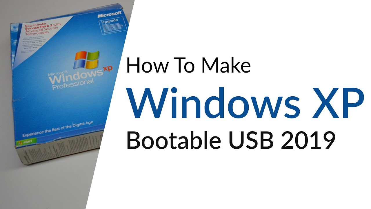 Windows xp iso bootable usb download | How To Create