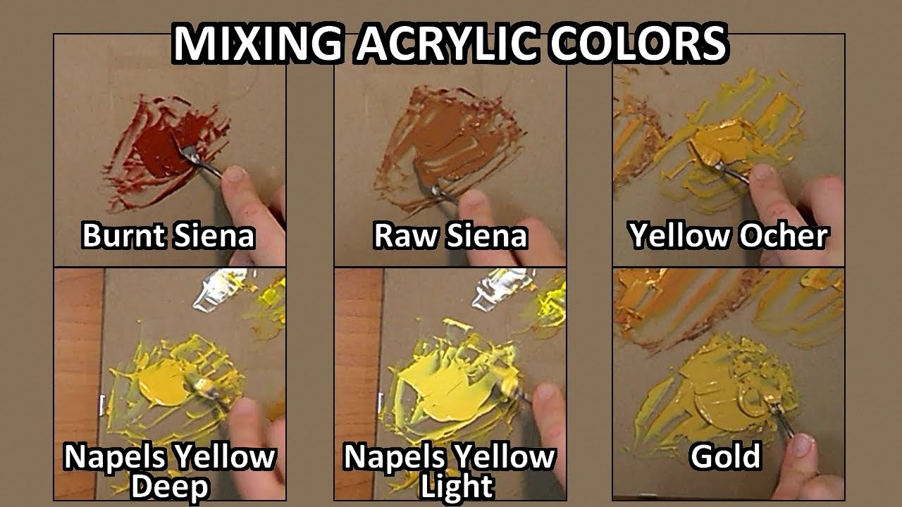 What Color Is Sienna >> How To Mix Acrylic Colors Sienna Yellow Ocher Gold Naples Yellow