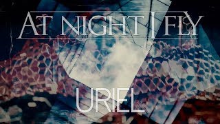 At Night I Fly - Uriel (Hivatalos szöveges videó / Official lyric video)