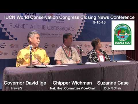 DLNR & YOU IUCN World Conservation Congress Hawaii 2016 Closing News Conference HD1