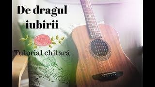 De dragul iubirii - Ioana Ignat (tutorial chitara)
