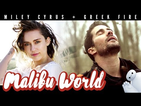 Miley & Greek Fire - Malibu World (Mashup of Malibu x Top of the World)