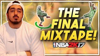 THE BEST SHOT CREATOR IN THE WORLD!? TYCENO'S FINAL MIXTAPE for NBA2K17!