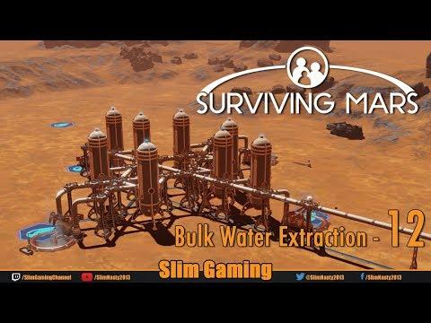 Surviving Mars - Episode 12 - Bulk Water Extraction