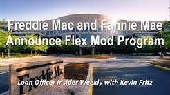 Fannie Mae & Freddie Mac Announce Flex Modification Program