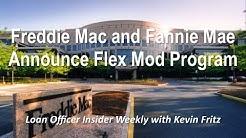 Fannie Mae & Freddie Mac Announce Flex Modification Program