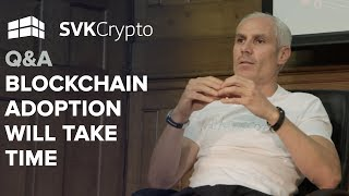 Blockchain adoption will take time | Q&A at Crypto Investor Show