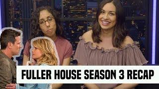 Fuller House | Season 3 Recap