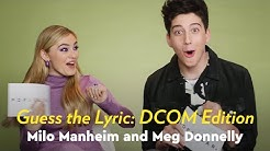 Meg Donnelly and Milo Manheim Sing and Guess the DCOM by Lyric | POPSUGAR Pop Quiz