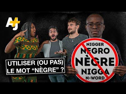 """""""NÉGRO"""", """"NÈGRE"""", """"NIGGA"""" : A-T-ON LE DROIT D'UTILISER CES MOTS ?"""