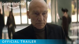 Star Trek: Picard - Official Trailer | Prime Video