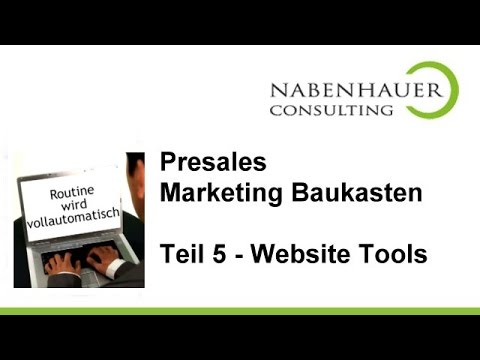 PresSales Marketing Baukasten - Teil 5: Die PreSales Marketing Website Tools