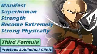 Gain Superhuman Strength - 3rd Formula [Affirmation Frequency] - INSTANT RESULTS