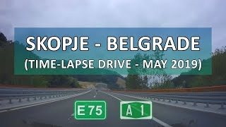 Gambar cover Skopje-Belgrade Time-lapse Drive (8x) (May 2019)