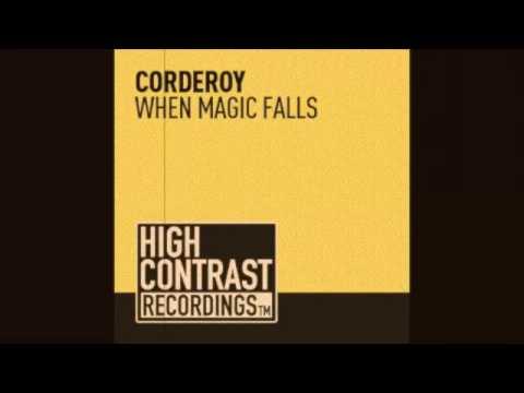 Corderoy - When Magic Falls (Original Mix)
