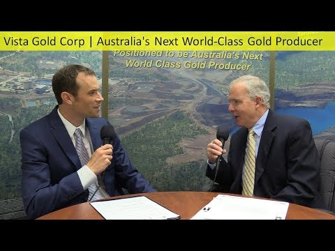 Vista Gold Corp | Australia's Next World-Class Gold Producer (CEO Fred Earnest Interview)