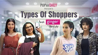 Types Of Shoppers - POPxo Daily