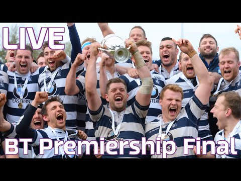 BT Premiership Final