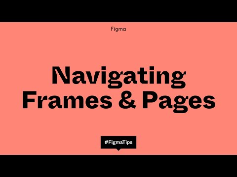 Navigating Frames and Pages in Figma